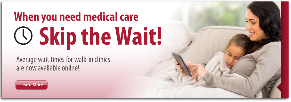 Walk in clinic wait times online