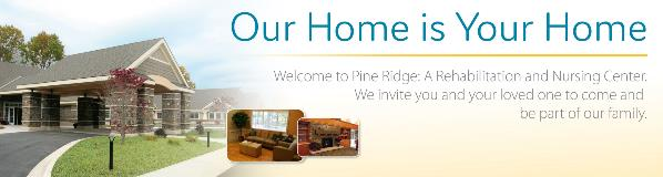 "Image of Pine Ridge that says ""Our Home is Your Home"""