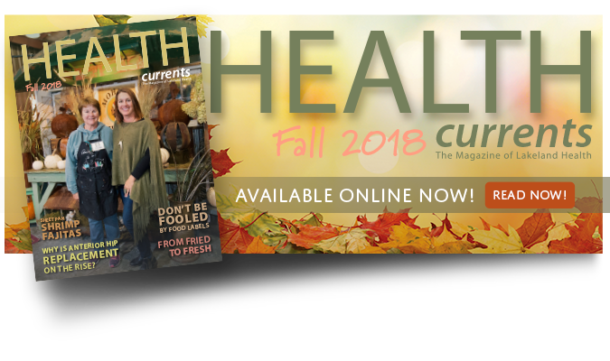 Click here to read the Fall 2018 edition of HealthCurrents