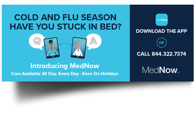 Cold and flu season have you stuck in bed? Download the MedNow App