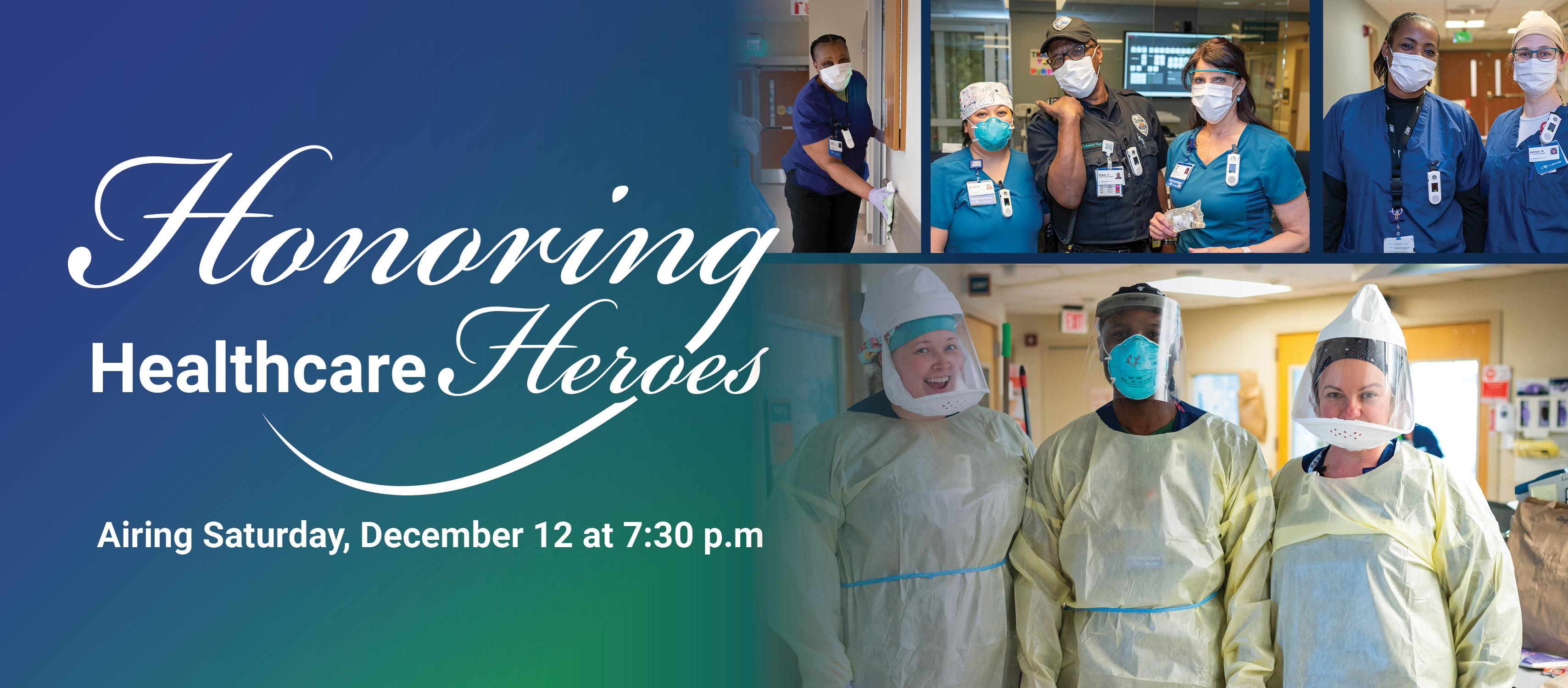 Honoring Healthcare Heroes