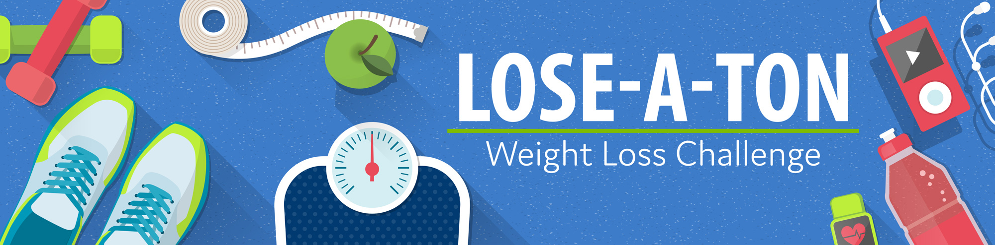 Lose-A-Ton banner with work-out equipment